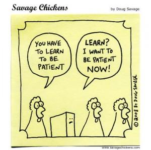 chickenpatience